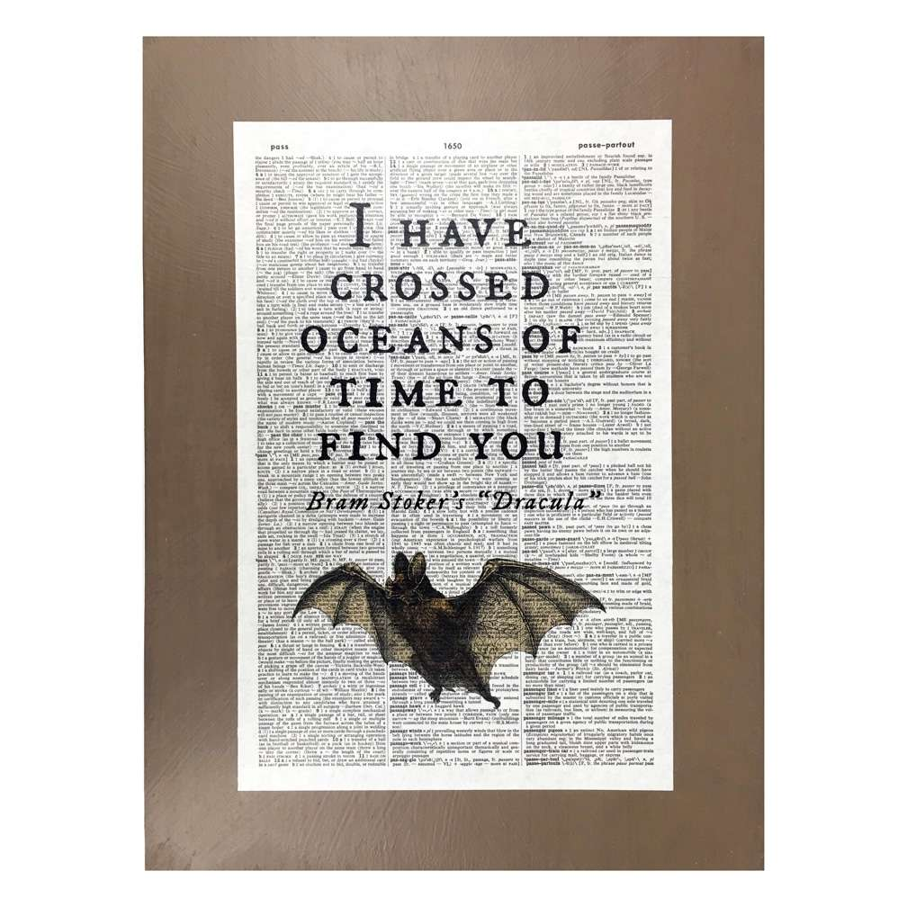 Dracula Book Page Art I Have Crossed Oceans Of Time To Find You Print