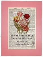 Repurposed Antique Dictionary Page Wall Decor - Mahatma Ghandi - Tulips - Be The Change