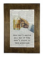 Repurposed Antique Dictionary Page Wall Decor - You Can't Drink All Day - Beer