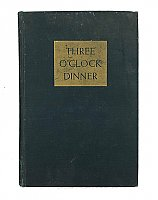 """Three O'Clock Dinner"" by Josephine Pinckney"