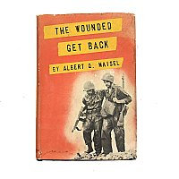 """The Wounded Get Back"" By Albert Q. Maisel"