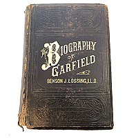 """Biography of Garfield"" By Benson J. Lossing, LL.D."