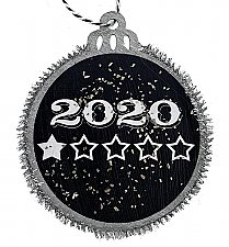 2020 - 1 Star Rating - Twas a Very Good Year Said Nobody Ever Holiday Ornament - Silver